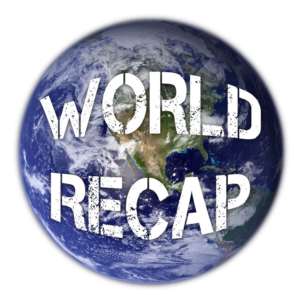 NEWS_World Recap
