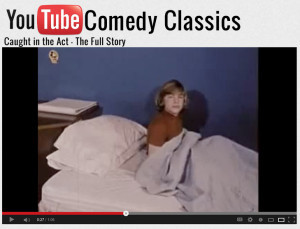 Youtube Comedy Classics Caught in the act for web