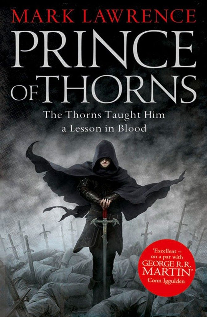 Cover of Mark Lawrence's Prince of Thorns, Book 1 of the Broken Empire